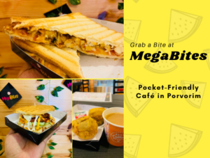 Grab a Bite at MegaBites: Pocket-Friendly Café in Porvorim
