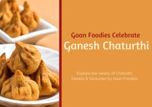 Goan Foodies Celebrate Ganesh Chaturthi in Full Swing: Chaturthi Sweets & Savouries