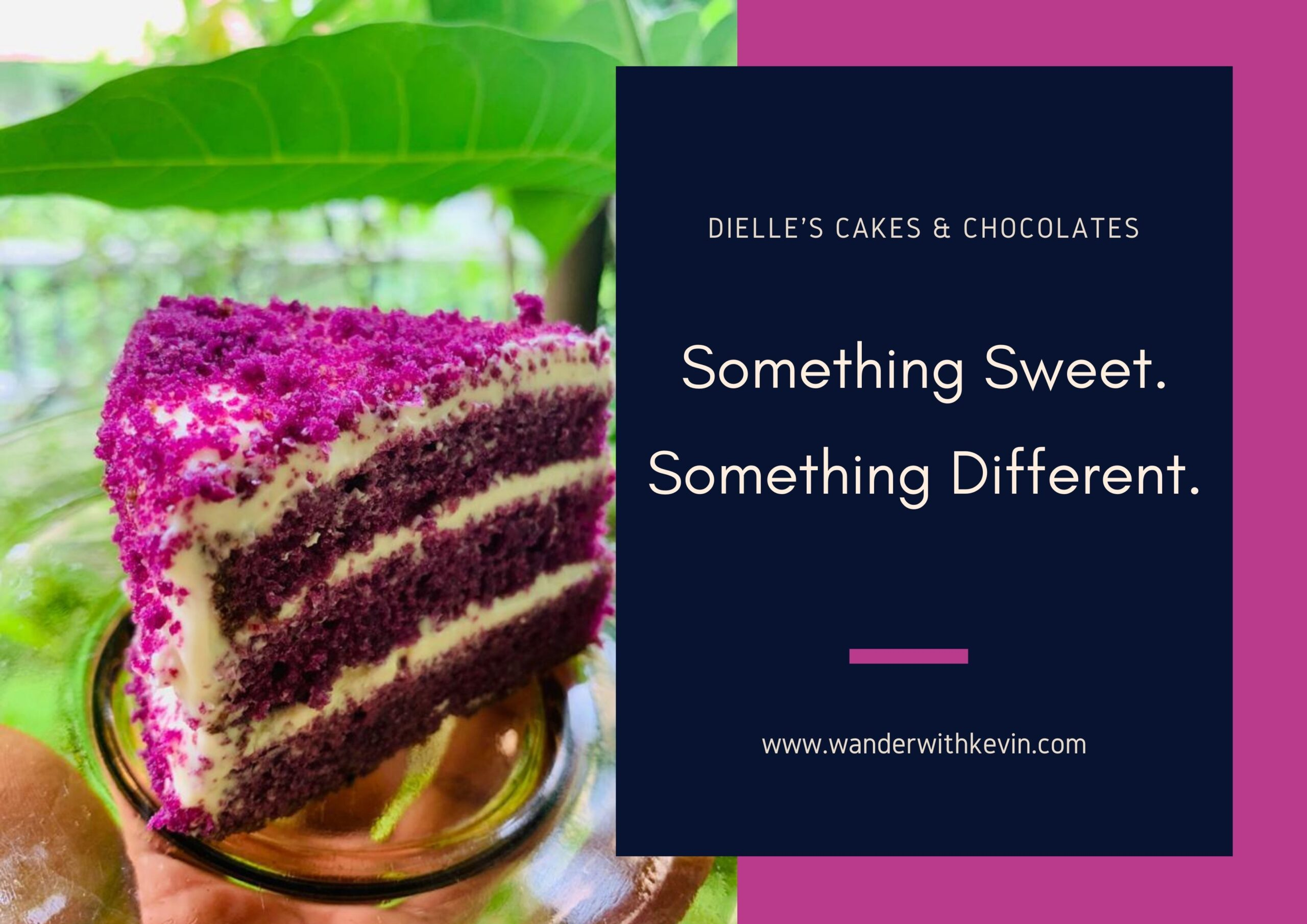 Something Sweet. Something Different: Dielle's Cakes & Chocolates