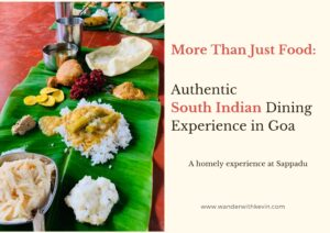 More Than Just Food: Authentic South Indian Dining Experience in Goa