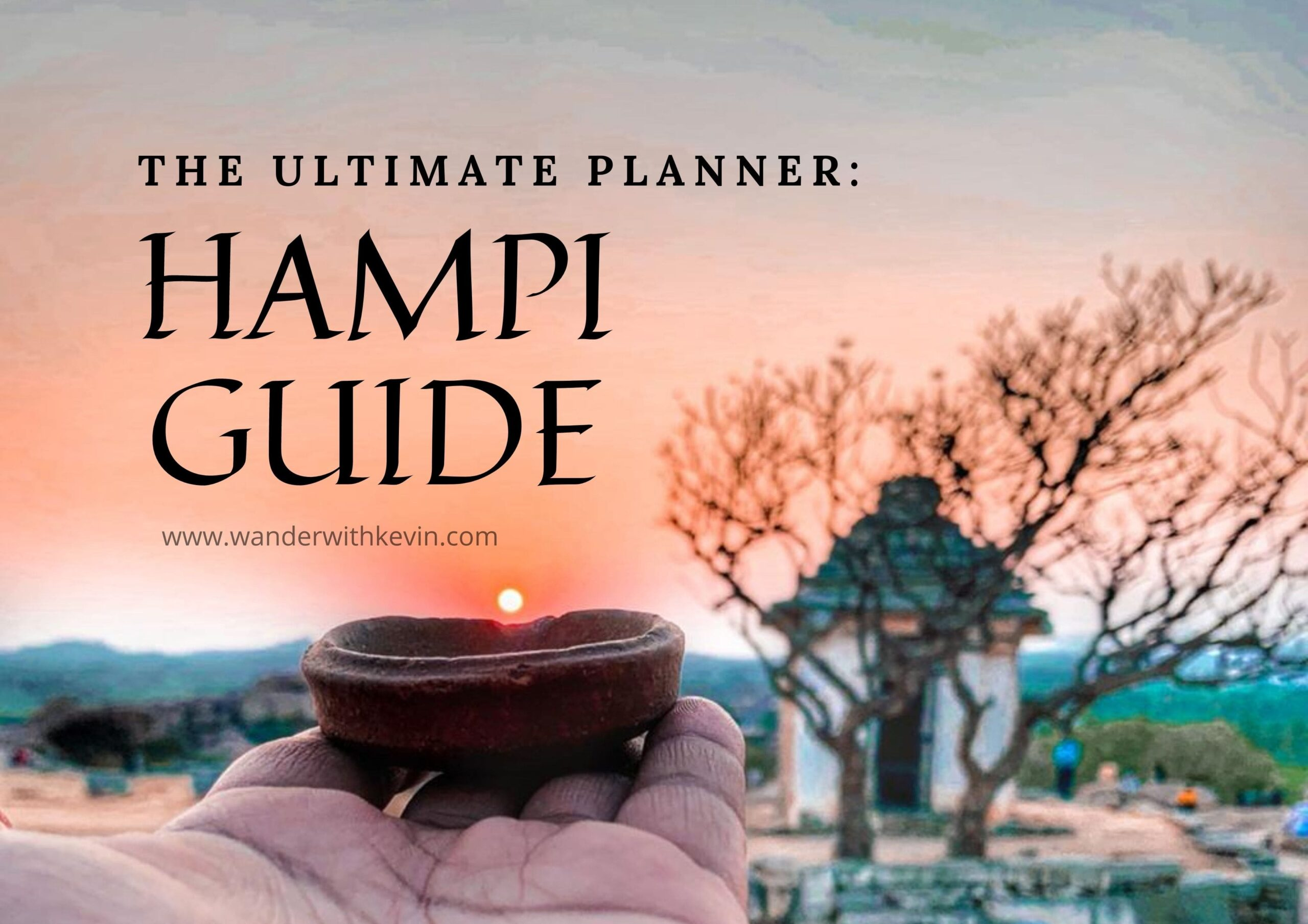 Things to Do in Hampi in 3 Days: Ultimate Travel Guide