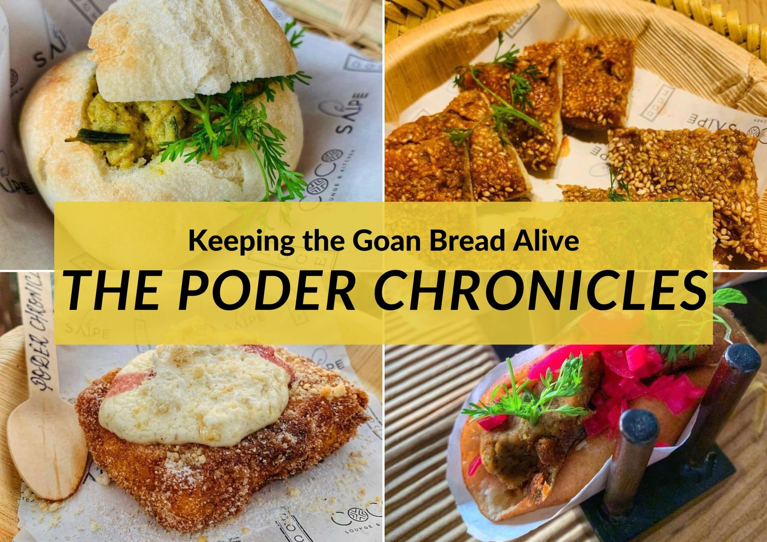 Keeping the Goan Bread Alive: The Poder Chronicles